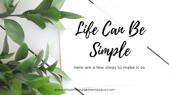 Life Can Be Simple
