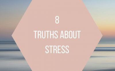 8 Truths about Stress